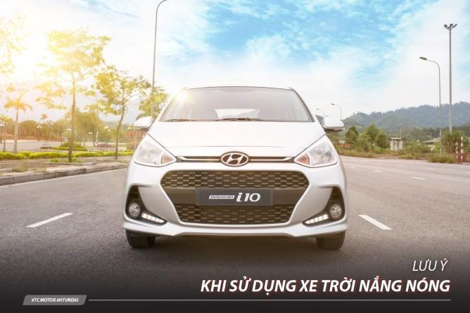 Hyundai Vinh: Những lưu ý khi sử dụng xe mùa nóng